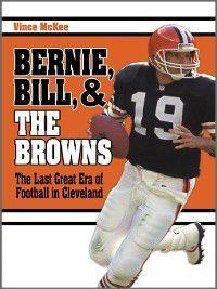 Bernie, Bill Browns, Vince McKee
