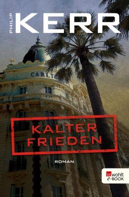 Bernie Gunther ermittelt: Kalter Frieden, Philip Kerr