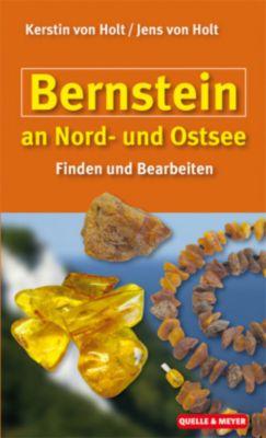 Bernstein an Nord- und Ostsee, Kerstin von Holt, Jens von Holt