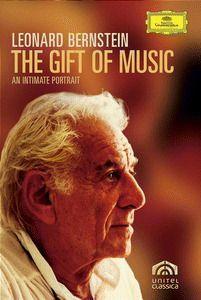 Bernstein, Leonard - The Gift of Music: Ein Portrait von Bernstein, Leonard Bernstein