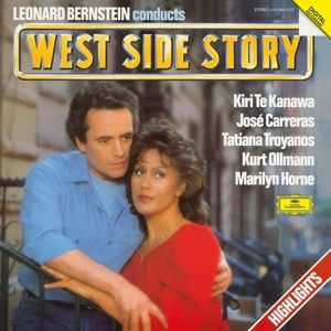 Bernstein: West Side Story - Highlights, Bernstein, Te Kanawa, Carreras, Troyanos
