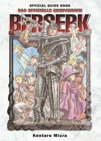 Berserk Official Guide Book - Das offizielle Kompendium, Kentaro Miura