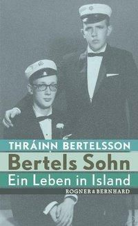 Bertels Sohn, Thráinn Bertelsson