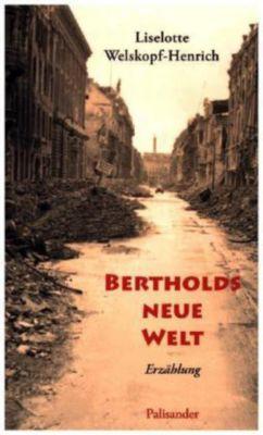 Bertholds neue Welt, Liselotte Welskopf-Henrich