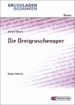 Bertolt Brecht 'Die Dreigroschenoper', Bertolt Brecht