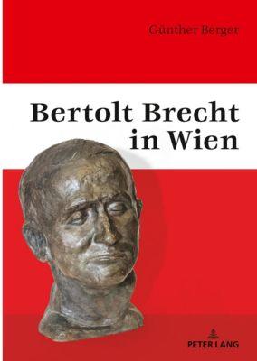 Bertolt Brecht in Wien - Günther Berger |
