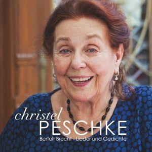 Bertolt Brecht - Lieder und Gedichte, Christel Peschke