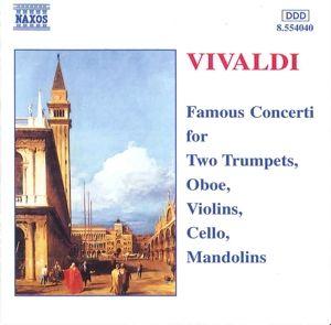 Berühmte Konzerte für 2 Trompeten, Oboe, Violinen, Cello und Mandolinen, Diverse Interpreten