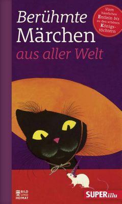 Berühmte Märchen aus aller Welt: Berühmte Märchen aus aller Welt Band 2, Various