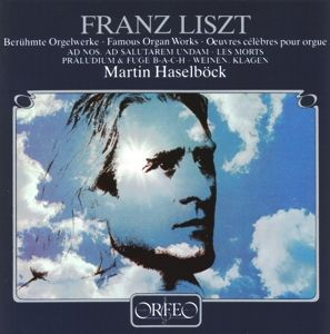 Berühmte Orgelwerke-Ad Nos/Les Morts/B-A-C-H/+, Martin Haselböck