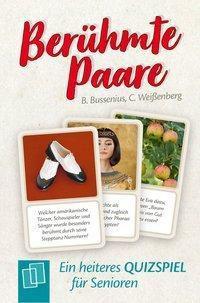Berühmte Paare. Ein heiteres Quizspiel für Senioren, Beate Bussenius, Christina Weißenberg