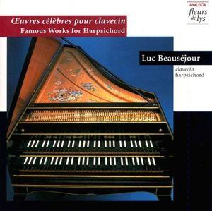 Berühmte Werke Für Cembalo, Luc Beauséjour