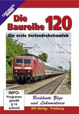 Berühmte Züge und Lokomotiven: Die Baureihe 120