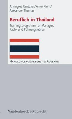 Beruflich in Thailand, Annegret Grotzke, Anke Kleff, Alexander Thomas