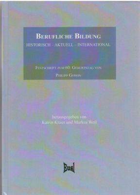 Berufliche Bildung: historisch - aktuell - international -  pdf epub
