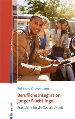 Berufliche Integration junger Flüchtlinge, Reinhold Gravelmann