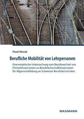Berufliche Mobilität von Lehrpersonen - Pavel Novak pdf epub