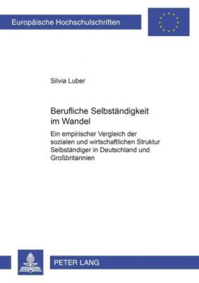 Berufliche Selbständigkeit im Wandel, Silvia Luber