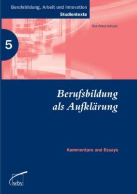 Berufsbildung als Aufklärung, Gottfried Adolph