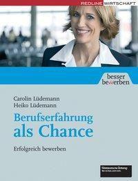 Berufserfahrung als Chance, Heiko Lüdemann, Carolin Lüdemann