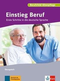 Berufsfeld Altenpflege