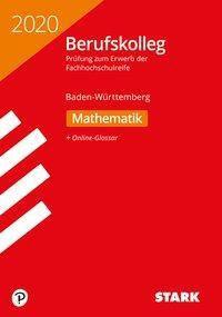 Berufskolleg 2020 - Mathematik - Baden-Württemberg