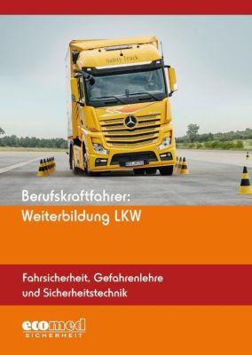 Berufskraftfahrer: Weiterbildung LKW - Fahrsicherheit, Gefahrenlehre und Sicherheitstechnik