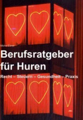 Berufsratgeber für Huren, Micha Ebner