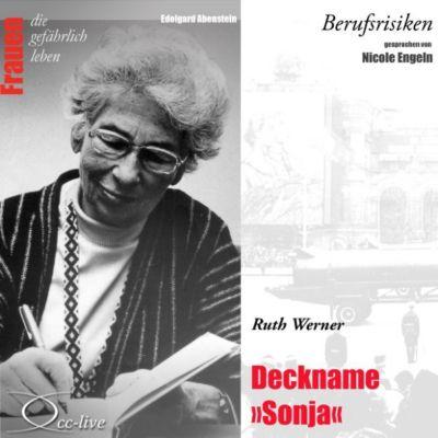 Berufsrisiken - Deckname Sonja (Ruth Werner)
