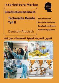 Berufsschulwörterbuch für Technische Berufe, Deutsch-Arabisch / Arabisch-Deutsch - Interkultura Verlag pdf epub