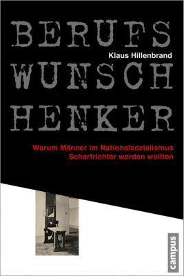 Berufswunsch Henker, Klaus Hillenbrand