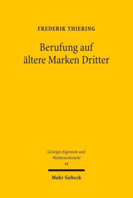 Berufung auf ältere Marken Dritter, Frederik Thiering