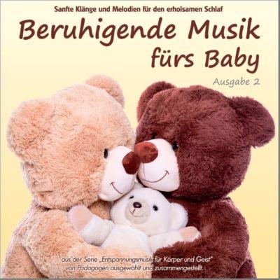 Beruhigende Musik fürs Baby 2 - Sanfte Klänge und Melodien für den erholsamen Schlaf, Electric Air Project