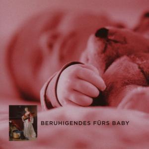 Beruhigendes Fürs Baby, Diverse Interpreten