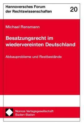 Besatzungsrecht im wiedervereinten Deutschland, Michael Rensmann