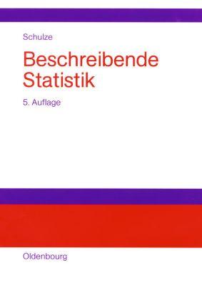 Beschreibende Statistik, Peter M. Schulze