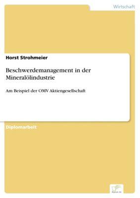 Beschwerdemanagement in der Mineralölindustrie, Horst Strohmeier
