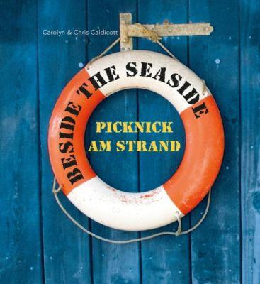 Beside the Seaside - Carolyn Caldicott |