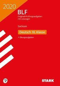 Besondere Leistungsfeststellung 2020 - Deutsch 10. Klasse - Sachsen