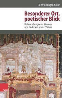 Besonderer Ort, poetischer Blick, Gottfried Eugen Kreuz