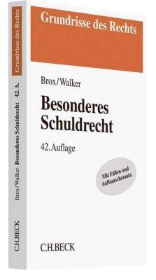 Besonderes Schuldrecht, Hans Brox, Wolf-Dietrich Walker