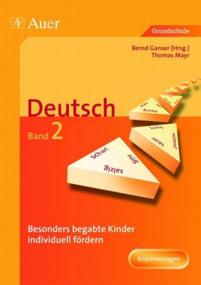 Besonders begabte Kinder individuell fördern, Deutsch, Thomas Mayr