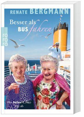 Besser als Bus fahren, Renate Bergmann