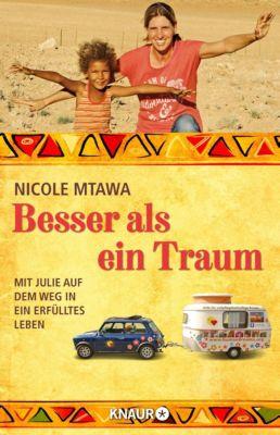Besser als ein Traum - Nicole Mtawa |