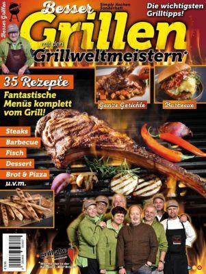 Besser Grillen mit den Grillweltmeistern - Frank Größing |