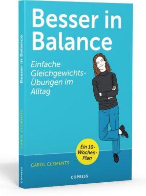 Besser in Balance - Carol Clements |