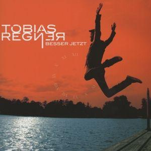 Besser Jetzt, Tobias Regner