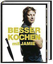 Besser kochen mit Jamie, Jamie Oliver