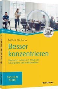 Besser konzentrieren - Gabriele Mühlbauer |