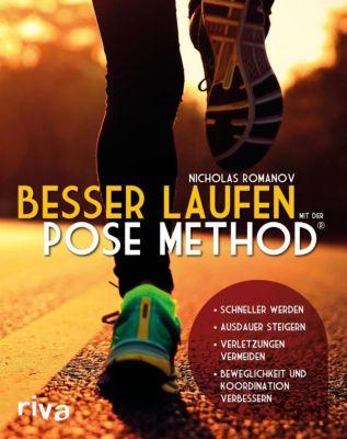Besser laufen mit der Pose Method® - Nicholas Romanov |